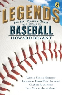Cover Legends: The Best Players, Games, and Teams in Baseball