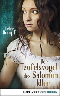 Cover Der Teufelsvogel des Salomon Idler