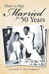 Cover How to Stay Married for 50 Years