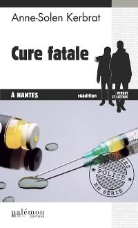 Cover Cure fatale à Nantes
