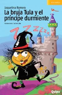 Cover La bruja Tula y el principe durmiente