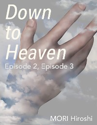 Cover Down to Heaven: Episode 2, Episode 3