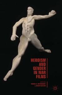 Cover Heroism and Gender in War Films