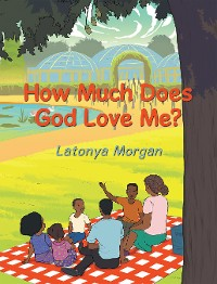 Cover How Much Does God Love Me?