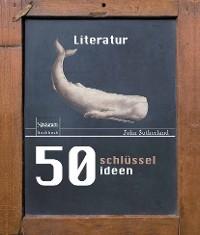 Cover 50 Schlüsselideen Literatur