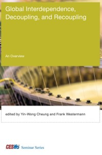 Cover Global Interdependence, Decoupling, and Recoupling
