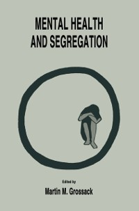 Cover Mental Health and Segregation