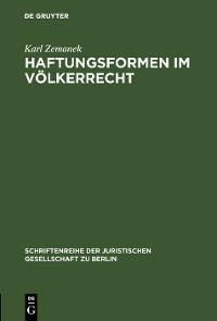 Cover Haftungsformen im Völkerrecht