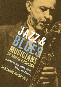Cover Jazz and Blues Musicians of South Carolina