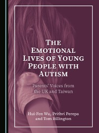 Cover The Emotional Lives of Young People with Autism