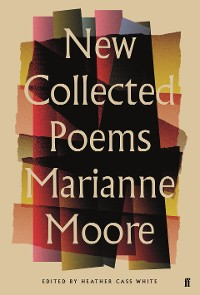 Cover New Collected Poems of Marianne Moore