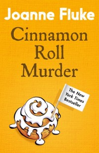 Cover Cinnamon Roll Murder (Hannah Swensen Mysteries, Book 15)