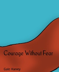 Cover Courage Without Fear