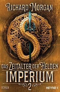 Cover Das Zeitalter der Helden 2 – Imperium