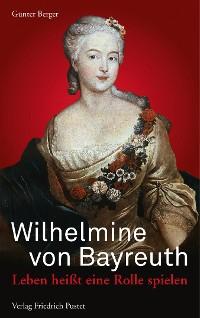 Cover Wilhelmine von Bayreuth