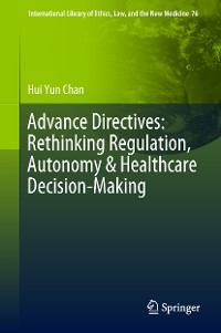 Cover Advance Directives: Rethinking Regulation, Autonomy & Healthcare Decision-Making