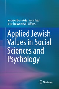 Cover Applied Jewish Values in Social Sciences and Psychology