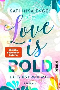 Cover Love is Bold – Du gibst mir Mut