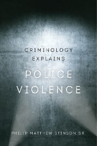 Cover Criminology Explains Police Violence