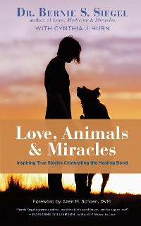 Cover Love, Animals, and Miracles