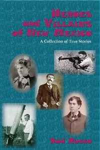 Cover Heroes and Villains of New Mexico