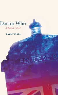 Cover Doctor Who: A British Alien?