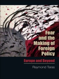 Cover Fear and the Making of Foreign Policy