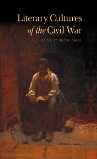 Cover Literary Cultures of the Civil War