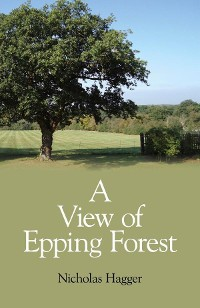 Cover A View of Epping Forest