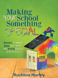 Cover Making Your School Something Special