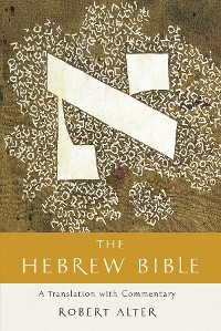 Cover The Hebrew Bible: A Translation with Commentary (Vol. Three-Volume Set)