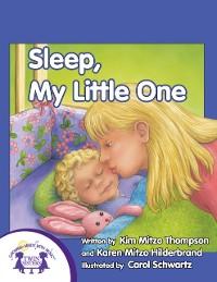 Cover Sleep, My Little One