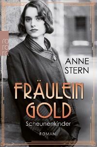 Cover Fräulein Gold: Scheunenkinder