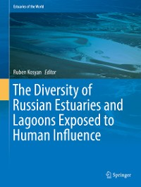 Cover The Diversity of Russian Estuaries and Lagoons Exposed to Human Influence