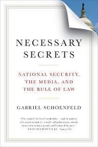 Cover Necessary Secrets: National Security, the Media, and the Rule of Law
