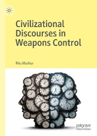 Cover Civilizational Discourses in Weapons Control
