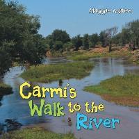 Cover Carmi'S Walk to the River