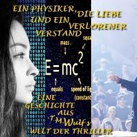Cover Ein Physiker, die Liebe und ein verlorener Verstand