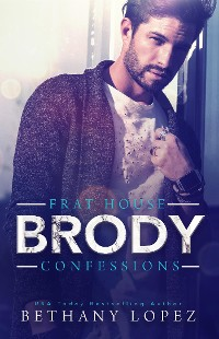 Cover Frat House Confessions: Brody