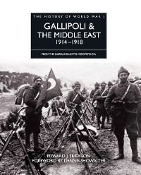 Cover Gallipoli & the Middle East 1914-1918