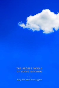 Cover The Secret World of Doing Nothing