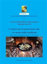 Cover L'amore per il nostro buon cibo e le nostre tradizioni