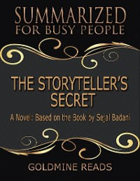 Cover The Storyteller's Secret - Summarized for Busy People: A Novel: Based on the Book by Sejal Badani
