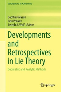 Cover Developments and Retrospectives in Lie Theory