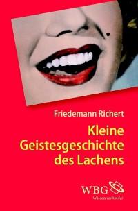 Cover Kleine Geistesgeschichte des Lachens