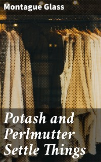Cover Potash and Perlmutter Settle Things