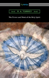 Cover The Person and Work of the Holy Spirit