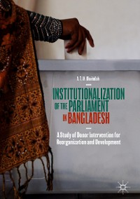 Cover Institutionalization of the Parliament in Bangladesh