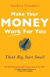 Cover Make Your Money Work For You
