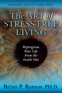 Cover The Art of Stress-Free Living
